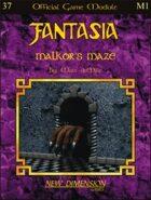 Fantasia: Malkor's Maze--Module M1
