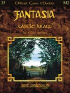 Fantasia: Castle Kragg--Module M2