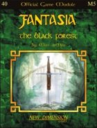 Fantasia: The Black Forest--Module M5