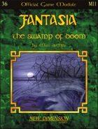 Fantasia: The Swamp Of Doom--Module M11