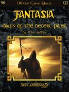 Fantasia: Dawn Of The Desert Fates--Quest Q2