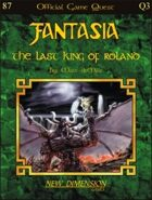 Fantasia: The Last King Of Roland--Quest Q3