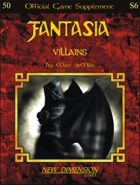 Fantasia: Villains--Supplement S6