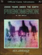 Phenomenon: 20000 Years Under The Earth--Adventure pack A1