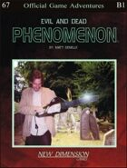Phenomenon: Evil And Dead--Adventure pack B1