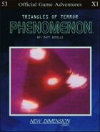 Phenomenon: Triangles Of Terror--Adventure pack X1