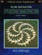 Phenomenon: Close Encounters--Supplement X2
