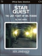 Starquest: The Last Flight Of MS-TK3000--Adventure C4
