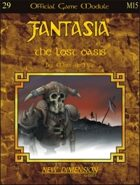 Fantasia: The Lost Oasis--Module M15