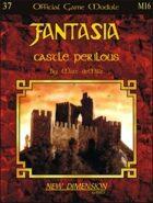 Fantasia: Castle Perilous--Module M16