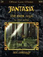 Fantasia: The River Styx--Module M18