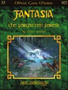 Fantasia: The Forgotten Forest--Module M25