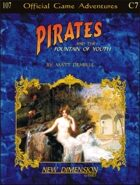Pirates: The Fountain Of Youth -- Adventure C7