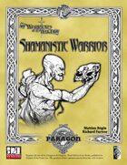Shamanistic Warrior