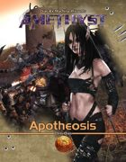 Amethyst: Apotheosis (13th Age Compatible)
