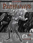 Pathways #19 (PFRPG)