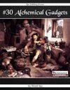 #30 Alchemical Gadgets (PFRPG)