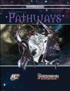Pathways #23 (PFRPG)