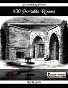 #30 Portable Rooms (PFRPG)
