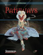 Pathways #24 (PFRPG)