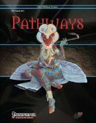 Pathways #24 (PFRPG)