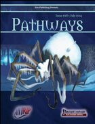 Pathways #28 (PFRPG)
