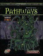Pathways #30 (PFRPG)