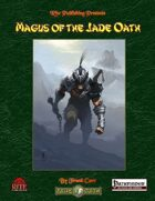 Magus of the Jade Oath (PFRPG)