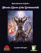 Threats: Dawn of the Dwimmerlaik (Diceless)