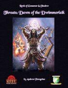 Threats: Dawn of the Dwimmerlaik (Diceless)