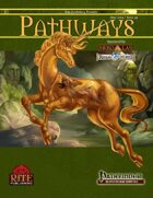 Pathways #39 (PFRPG)