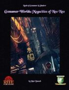 Gossamer Worlds: Megacities of Neo Neo (Diceless)