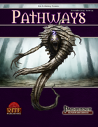 Pathways #44 (PFRPG)