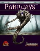 Pathways #44 (PFRPG)