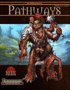 Pathways #46 (PFRPG)