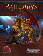 Pathways #47 (PFRPG)