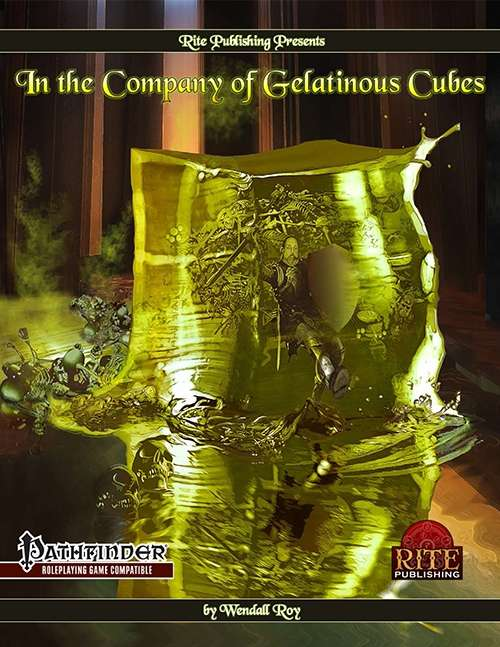 In The Company of Gelatinous Cubes (PFRPG)