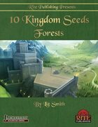 10 Kingdom Seeds: Forests (PFRPG)