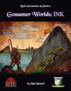 Gossamer Worlds: INK (Diceless)