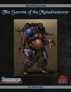 The Secrets of the Metadventurer (PFRPG)