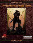 10 Barbarian Magic Items (PFRPG)