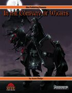 In The Company of Wights (PFRPG)