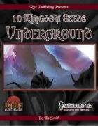 10 Kingdom Seeds: Underground (PFRPG)