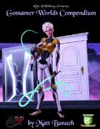 Gossamer Worlds Compendium (Diceless)