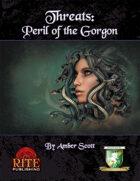 Threats: Perils of the Gorgon (Diceless)