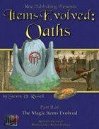 Item Evolved: Oaths