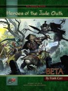 Heroes of the Jade Oath Preview #3: Classes