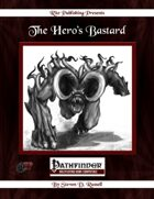 The Hero's Bastard (PFRPG)