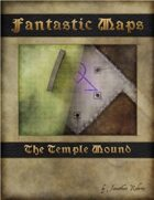 Fantastic Maps: Temple Mound