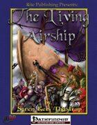 The Living Airship (PFRPG)